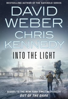 When Will Into The Light (Shongairi 2) By David Weber & Chris Kennedy Come Out? 2021 Sci-Fi