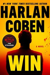 When Does Win By Harlan Coben Come Out? 2021 Mystery & Thriller Releases