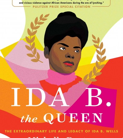 Ida B. The Queen By Michelle Duster Release Date? 2021 Nonfiction & Biography Releases
