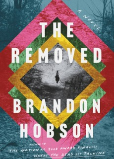 When Will The Removed By Brandon Hobson Release? 2021 Contemporary Literary Fiction