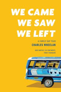 When Does We Came, We Saw, We Left Come Out? 2021 Charles Wheelan Releases