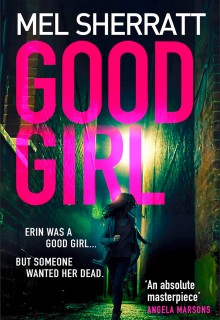 When Will Good Girl (DS Grace Allendale 4) Release? 2020 Mel Sherratt New Releases