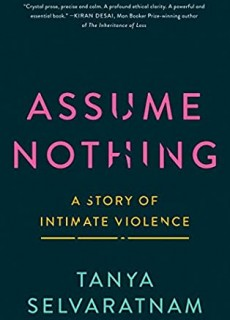 Assume Nothing By Tanya Selvaratnam Release Date? 2021 Memoir & Nonfiction Releases