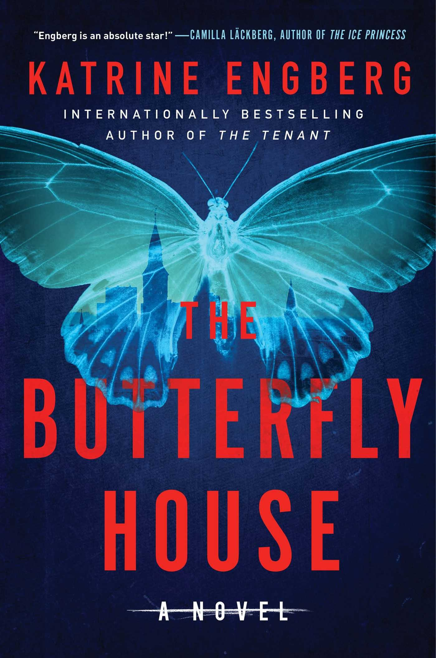 When Does The Butterfly House (Korner And Werner 2) By Katrine Engberg Release? 2021 Mystery Thriller Releases