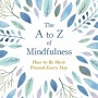 When Will The A To Z Of Mindfulness By Anna Barnes Come Out? 2021 Nonfiction Releases