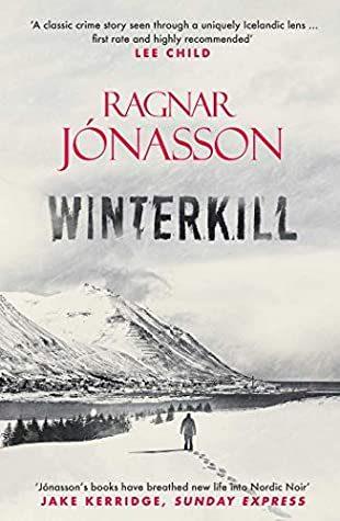 When Will Winterkill (Dark Iceland 6) By Ragnar Jónasson Release? 2020 Mystery & Thriller Releases