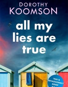 All My Lies Are True (Poppy & Serena 2) Release Date? 2021 Dorothy Koomson New Releases