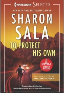 To Protect His Own Release Date? 2021 Sharon Sala New Releases
