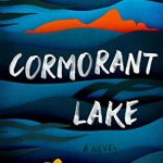 When Will Cormorant Lake By Faith Merino Release? 2021 Literary Fiction Releases