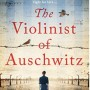 The Violinist Of Auschwitz By Ellie Midwood Release Date? 2020 Historical Fiction