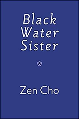 When Does Black Water Sister Come Out? 2021 Zen Cho New Releases