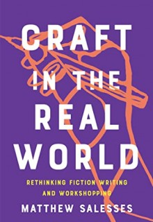 Craft In The Real World By Matthew Salesses Release Date? 2021 Nonfiction Releases