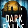 When Will Dark Falls (Detective Megan Carpenter 3) Come Out? 2020 Gregg Olsen Releases
