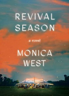 Revival Season By Monica West Release Date? 2021 YA Literary Fiction Releases