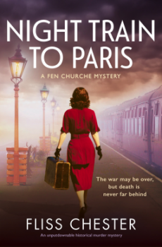 Night Train To Paris (A Fen Churche Mystery 2) By Fliss Chester Release Date? 2020 Historical Fiction