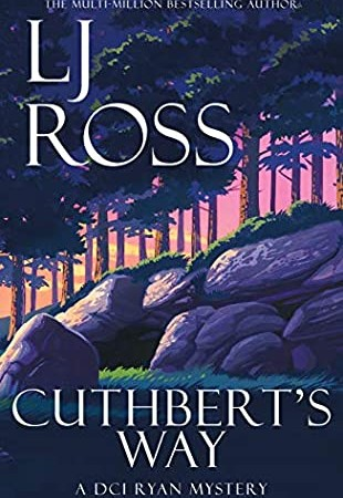 When Will Cuthbert's Way (DCI Ryan Mysteries 17) Release? 2020 L.J. Ross New Releases