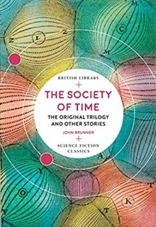 The Society Of Time - A collection Ff stories By John Brunner Release Date? 2020 Science Fiction