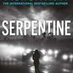 When Does Serpentine (Alex Delaware 36) Release? 2021 Jonathan Kellerman New Releases