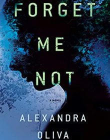 When Will Forget Me Not By Alexandra Oliva Release? 2021 Science Fiction Releases