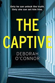 When Will The Captive By Deborah O'Connor Release? 2020 Mystery Releases