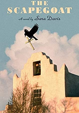 When Will The Scapegoat By Sara Davis Come Out? 2021 Debut Literary Fiction Releases