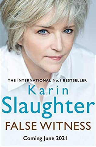 When Does False Witness Come Out? 2021 Karin Slaughter New Releases