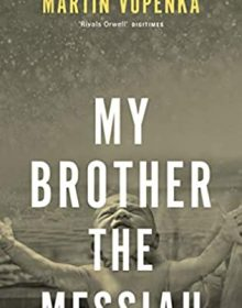 My Brother The Messiah Release Date? 2021 Martin Vopenka New Releases