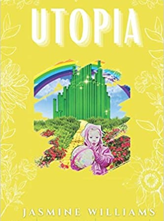 Utopia By Jasmine Williams Release Date? 2020 Poetry Releases