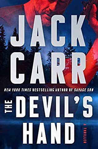 The Devil's Hand (James Reece 4) Release Date? 2021 Jack Carr New Releases