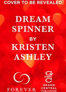 When Does Dream Spinner (Dream Team 3) Come Out? 2021 Kristen Ashley New Releases