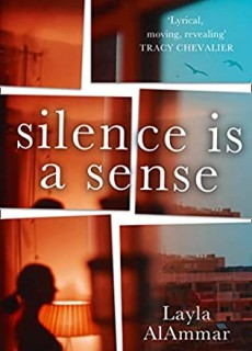 Silence Is A Sense By Layla AlAmmar Release Date? 2021 Literary Fiction Releases