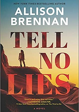 Tell No Lies (Mobile Response 2) Release Date? 2021 Allison Brennan New Releases