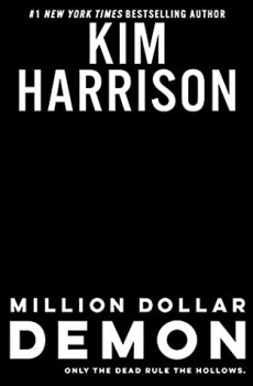 When Does Million Dollar Demon (Rachel Morgan, Hollows 15 ) Come Out? 2021 Kim Harrison New Releases