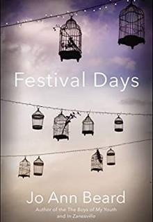 Festival Days By Jo Ann Beard Release Date? 2021 Nonfiction Releases