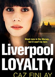 Liverpool Loyalty (Bad Blood 4) Release Date? 2020 Caz Finlay New Releases