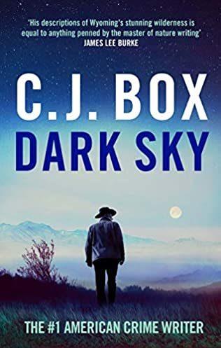 When Does Dark Sky (Joe Pickett 21) Release? 2021 C J Box New Releases