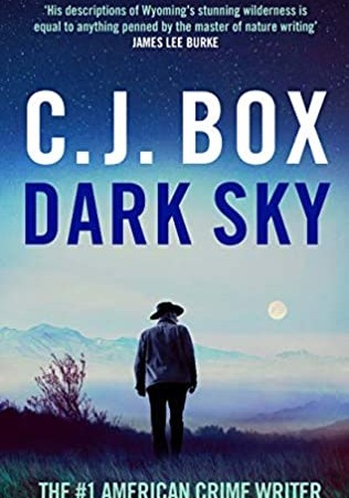 When Does Dark Sky (Joe Pickett 21) Release? 2021 C J Box New Releases