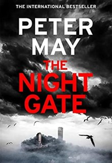 The Night Gate By Peter May Release Date? 2021 Mystery Releases