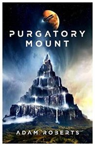 When Does Purgatory Mount Come Out? 2021 Adam Roberts New Releases
