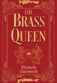 When Will The Brass Queen By Elizabeth Chatsworth Release? 2021 Fantasy Releases