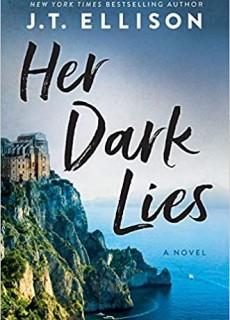 When Will Her Dark Lies Release? 2021 J.T. Ellison New Releases