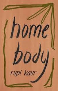 Home Body Release Date? 2020 Rupi Kaur New Releases