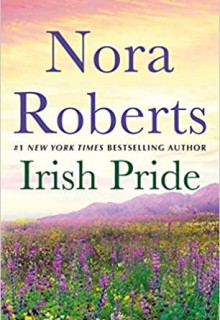 Irish Pride Release Date? Nora Roberts 2021 New Releases