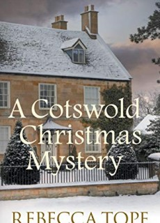 A Cotswold Christmas Mystery (Thea Osborne 18) By Rebecca Tope Release Date? 2020 Holiday Fiction Releses