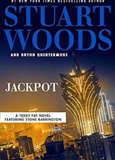 Jackpot (Teddy Fay 5) Release Date? 2021 Stuart Woods & Bryon Quertermous New Releases