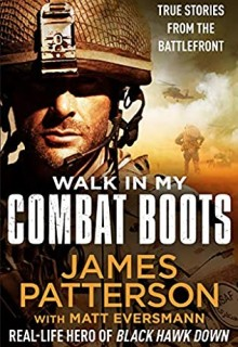 When Will Walk In My Combat Boots Release? 2021 James Patterson & Matt Eversmann New Releases