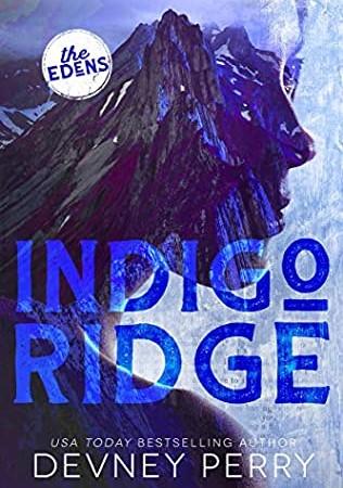 Indigo Ridge (Edens 1) Release Date? 2021 Devney Perry New Releases