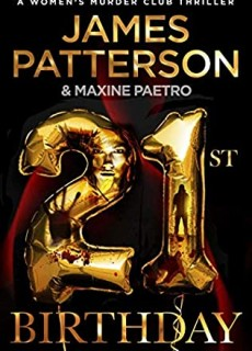 When Does 21st Birthday (Women's Murder Club 21) Release? 2021 James Patterson & Maxine Paetro New Releases