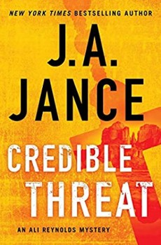 When Does Credible Threat (Ali Reynolds 15) Release? 2021 J A Jance New Releases (Paperback)