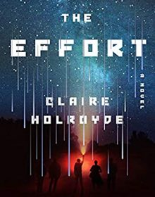 When Will The Effort By Claire Holroyde Come Out? 2021 Science Fiction Releases